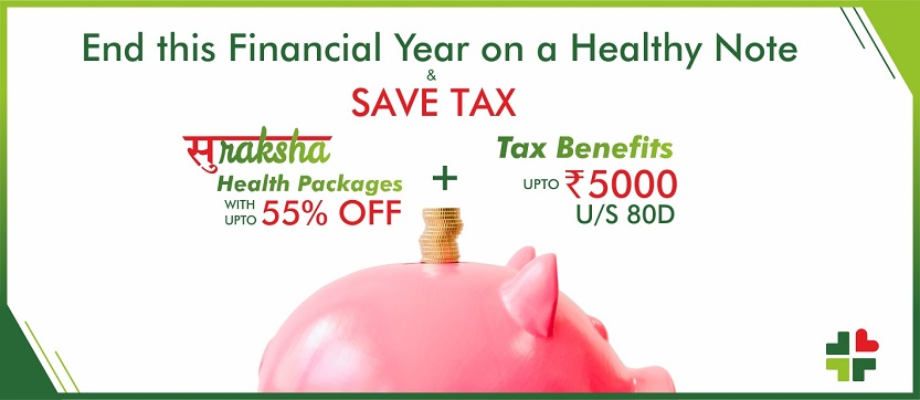 How to Save Tax with Suraksha Health Checkup Packages (Preventive Health Packages) Under Section 80D?