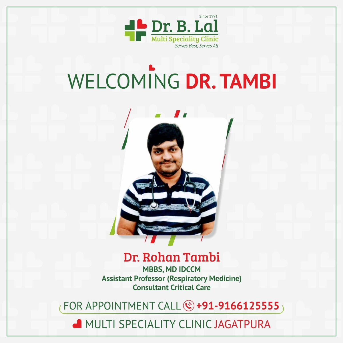 Welcoming Dr. Rohan Tambi in Dr. B. Lal Multi Speciality Clinic